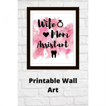 Wife Mom Assistant Wall Art, Printa..
