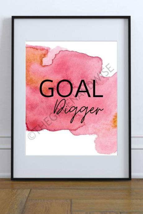 Goal Digger Printable Wall Art, Digital Download
