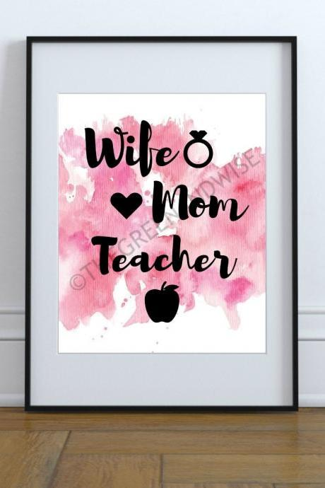 Wife Mom Teacher Wall Art, Printable Digital Download