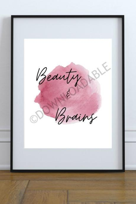 Beauty and Brains Minimalist Design Printable Wall Art Digital Download