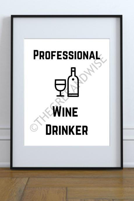 Professional Wine Drinker Wall Art, Printable Digital Download