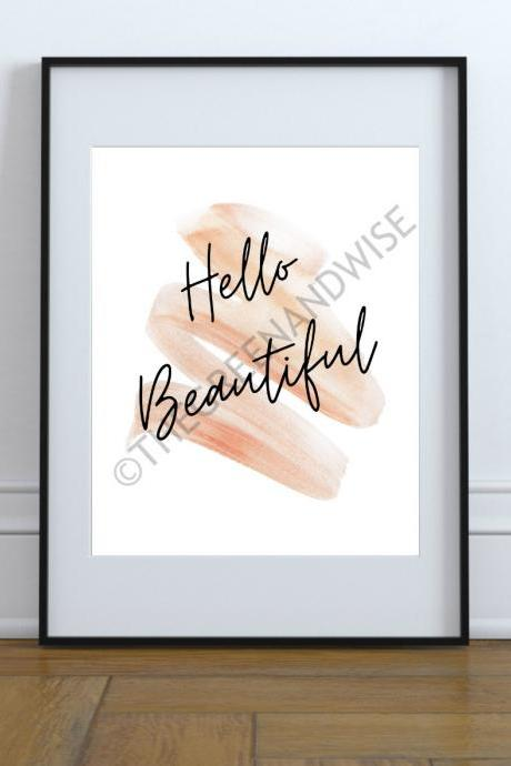 Hello Beautiful Wall Art, Printable Digital Download