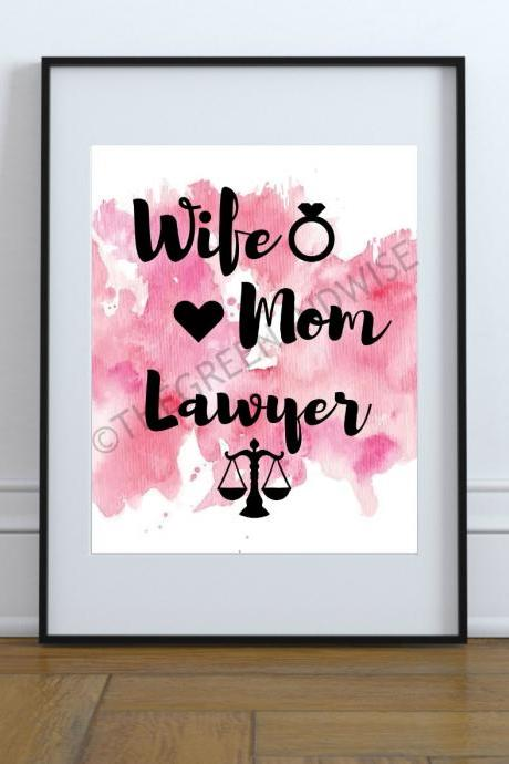 Wife Mom Lawyer Wall Art, Printable Digital Download