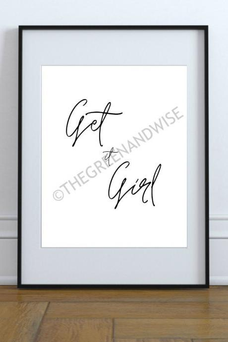 Get it Girl motivational print, printable wall art, instant download